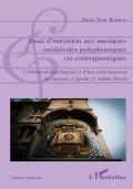 Essai d'initiation au musiques médiévales polyphoniques ou contrapuntiques. Hildegarde & Lothar - 2e partie