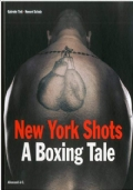 New York shots. A boxing tale