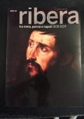 Il giovane Ribera tra Roma, Parma e Napoli. 1608-1624. Catalogo della mostra (Napoli, settembre 2011-gennaio 2012). Ediz. illustrata