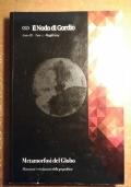 Il Nodo di Gordio - Anno III - Num. 5 - Maggio 2004 METAMORFOSI DEL GLOBO Mutazioni e rivoluzioni della geopolitica