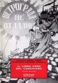 IL LIBRO NERO DEL COMUNISMO. Crimini, terrore, repressione (2 volumi rilegati) - [NUOVO]