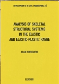 Analysis of skeletal structural systems in the elastic and elastic-plastic range