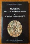 Modena nell'alto medioevo e il mondo trascendente
