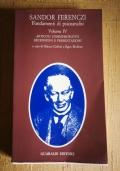 Fondamenti di psicoanalisi vol IV - articoli commemorativi recensioni e presentazioni