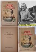 PUK E LA SUA BANDA, L�once Bourliaguet, FRATELLI FABBRI EDITORI 1957.