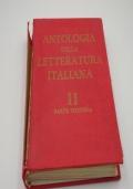 Antologia della letteratura italiana dal cinquecento alla fine del settecento volume secondo parte prima: il cinquecento e il seicento