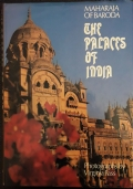 Maharajas Palaces. Photographs Anne Garde