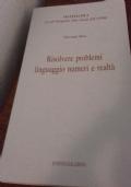 Risolvere problemi linguaggio numeri realta'