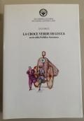 La Croce Verde di Lucca storia della Pubblica Assistenza