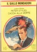 Peter Styles: caccia alla morte (promozione 10 gialli x 8 euro)