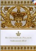 Buckingham Palace. Guide-souvenir officiel