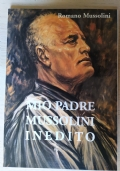Pro e contro Mussolini- I dossier Mondadori