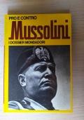 Con Mussolini prima e dopo Piazzale Loreto