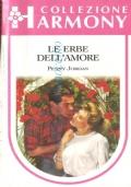 Le erbe dell'amore (Collezione Harmony n. 997)