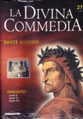 La Divina Commedia. Paradiso. Canto XVI. Canto XVII. Canto XVIII