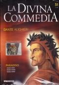 La Divina Commedia. Paradiso. Canto XXV. Canto XXVI. Canto XXVII