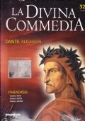 La Divina Commedia. Paradiso. Canto XXVIII. Canto XXIX. Canto XXX
