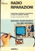 STRUMENTI PER RADIOTECNICI. Servizio radiotecnico volume primo