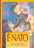 E' NATO. Manuale di puericultura per i primi anni di vita del bambino