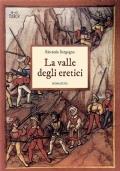 Il Segreto del Graal. Mistero e Simbolismo dai Celti al Medioevo