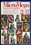 MicroMega n. 5/2004 - LE DUE ITALIE: UNO SCONTRO DI CIVILTÀ - [NUOVO]