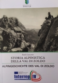 Le zone alte di confine. Ambienti, risorse naturali e testimonianze umane attraverso un percorso in dieci tappe lungo le montagne a cavallo Trento, Verona e Vicenza