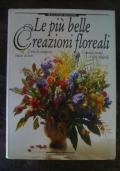 Le più belle creazioni floreali