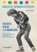 Nato per correre - Born to run, la celebre biografia illustrata di Bruce Springsteen