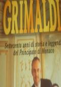 La Dinastia dei Grimaldi