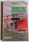 ORTICOLTURA SPECIALIZZATA - LA COLTIVAZIONE DELLE PIANTE ORTIVE