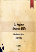 La Regione (febbraio 1947)