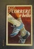 CORRERE E� BELLO