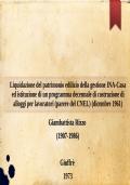 Liquidazione del patrimonio edilizio della gestione INA-Casa ed istituzione di un programma decennale di costruzione di alloggi per lavoratori (parere del CNEL) (dicembre 1961)