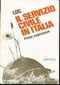 IL SERVIZIO CIVILE IN ITALIA. Prime esperienze