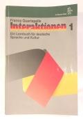 Interaktionen 1 ein Lernbuch fur deutsche Sprache und Kultur