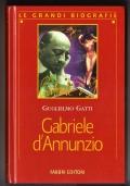 Vita di GABRIELE D'ANNUNZIO - [COME NUOVO]
