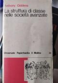 LA STRUTTURA DI CLASSE NELLE SOCIETÀ AVANZATE