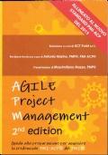 AGILE PROJECT MANAGEMENT. Guida alla preparazione per acquisire la credenziale PMI-ACP del PMI.