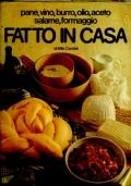 Pane, vino, burro, olio, aceto, salame, formaggio FATTO IN CASA