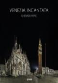 Venezia incantata