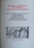 TRATTATI SCIENTIFICI NEL VENETO FRA IL XV E IL XVI SECOLO