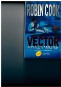 Vector. Minaccia mortale. Robin Cook