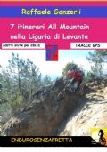 7 Itinerari All Mountain nella Liguria di Levante