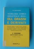 Tecnologia chimica industriale degli oli, grassi e derivati
