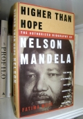 Higher Than Hope - The authorized biography of Nelson Mandela