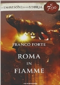 Roma in fiamme. Nerone, principe di splendore e perdizione