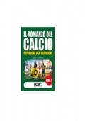 IL ROMANZO DEL CALCIO, CAMPIONE PER CAMPIONE VOL.1