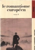 LE ROMANTISME EUROPEEN TOME II