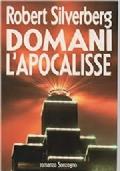 DOMANI L'APOCALISSE