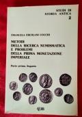 Metodi della ricerca numismatica e problemi della prima monetazione imperiale - parte prima Augusto